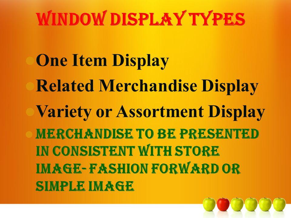 Window Display Types One Item Display Related Merchandise Display