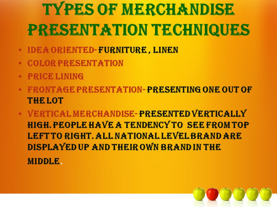 Types of merchandise presentation techniques