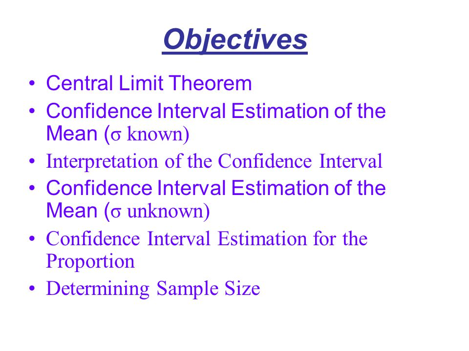 Objectives Central Limit Theorem