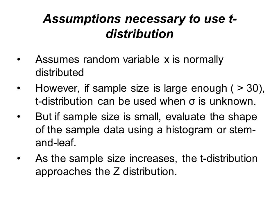 Assumptions necessary to use t-distribution
