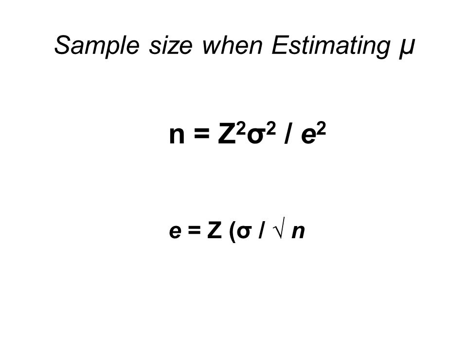 Sample size when Estimating µ