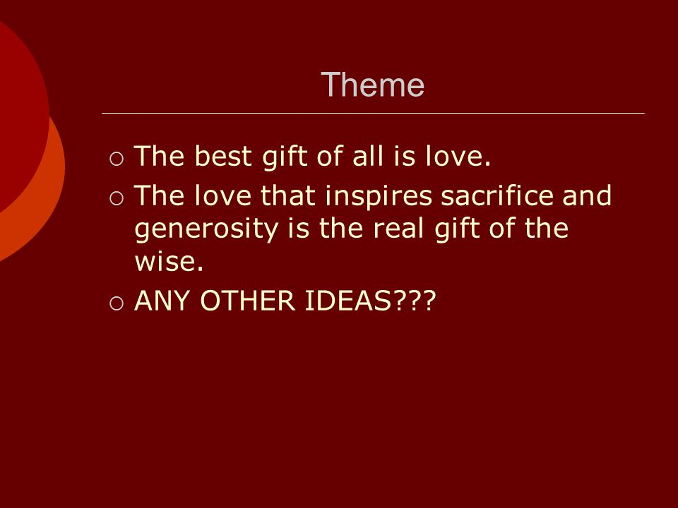 Theme The best gift of all is love.