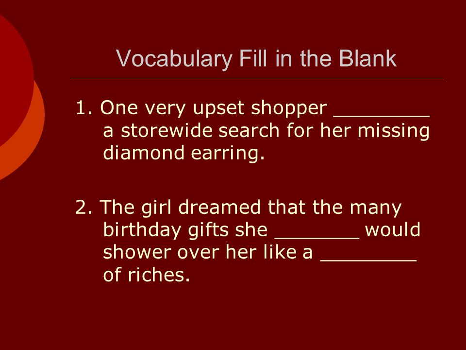 Vocabulary Fill in the Blank