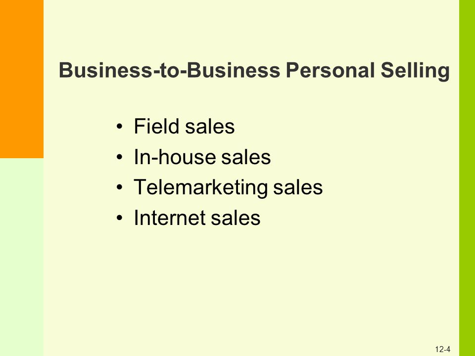 Business-to-Business Personal Selling