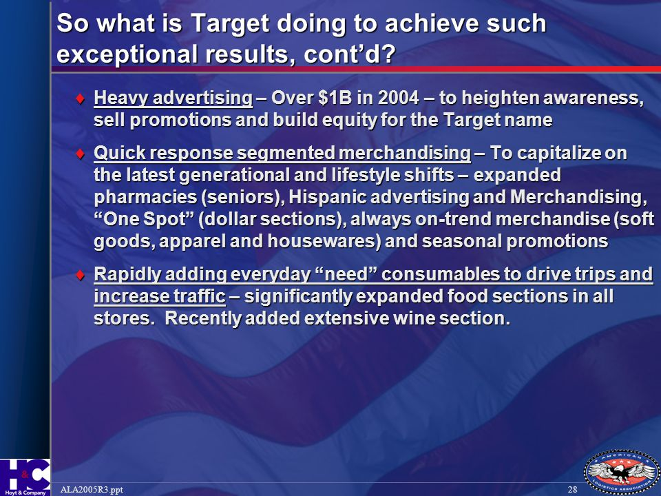 So what is Target doing to achieve such exceptional results, cont'd