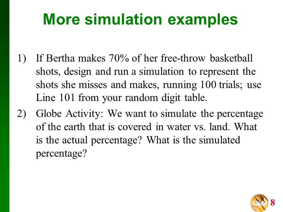 More simulation examples