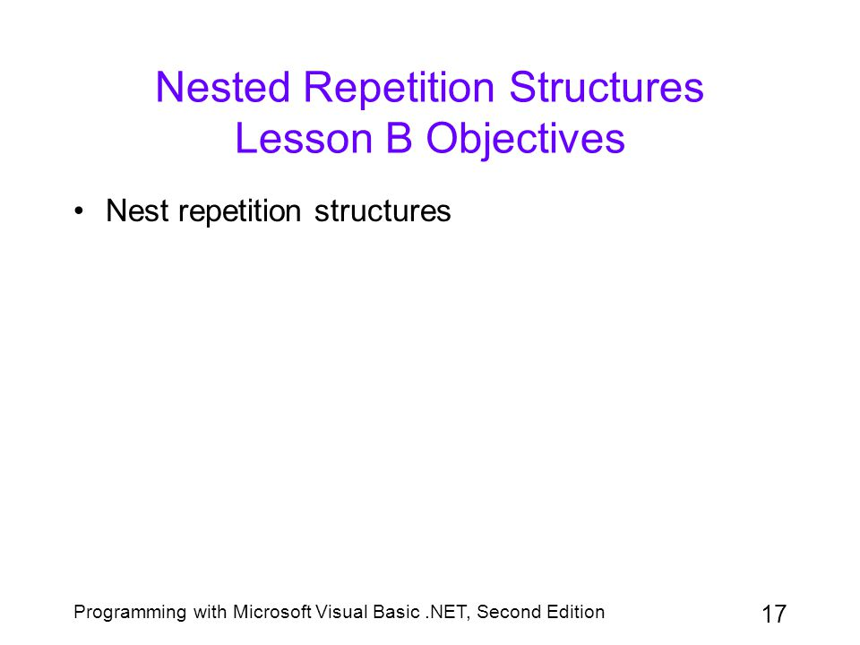Nested Repetition Structures Lesson B Objectives