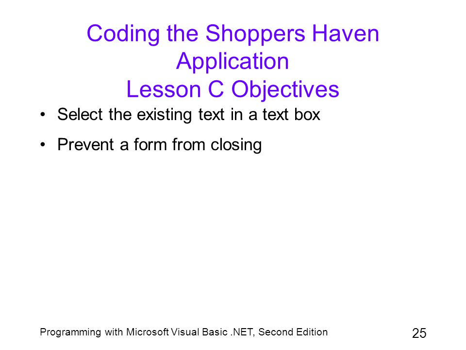 Coding the Shoppers Haven Application Lesson C Objectives