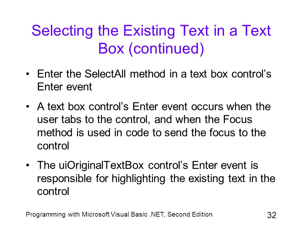 Selecting the Existing Text in a Text Box (continued)
