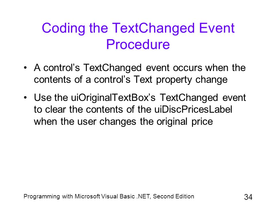 Coding the TextChanged Event Procedure