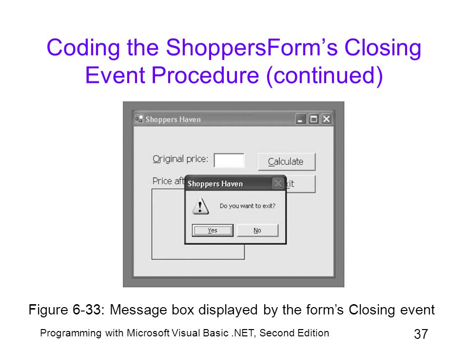 Coding the ShoppersForm's Closing Event Procedure (continued)