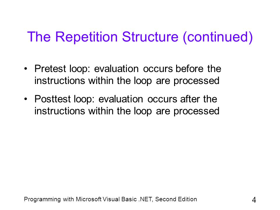 The Repetition Structure (continued)