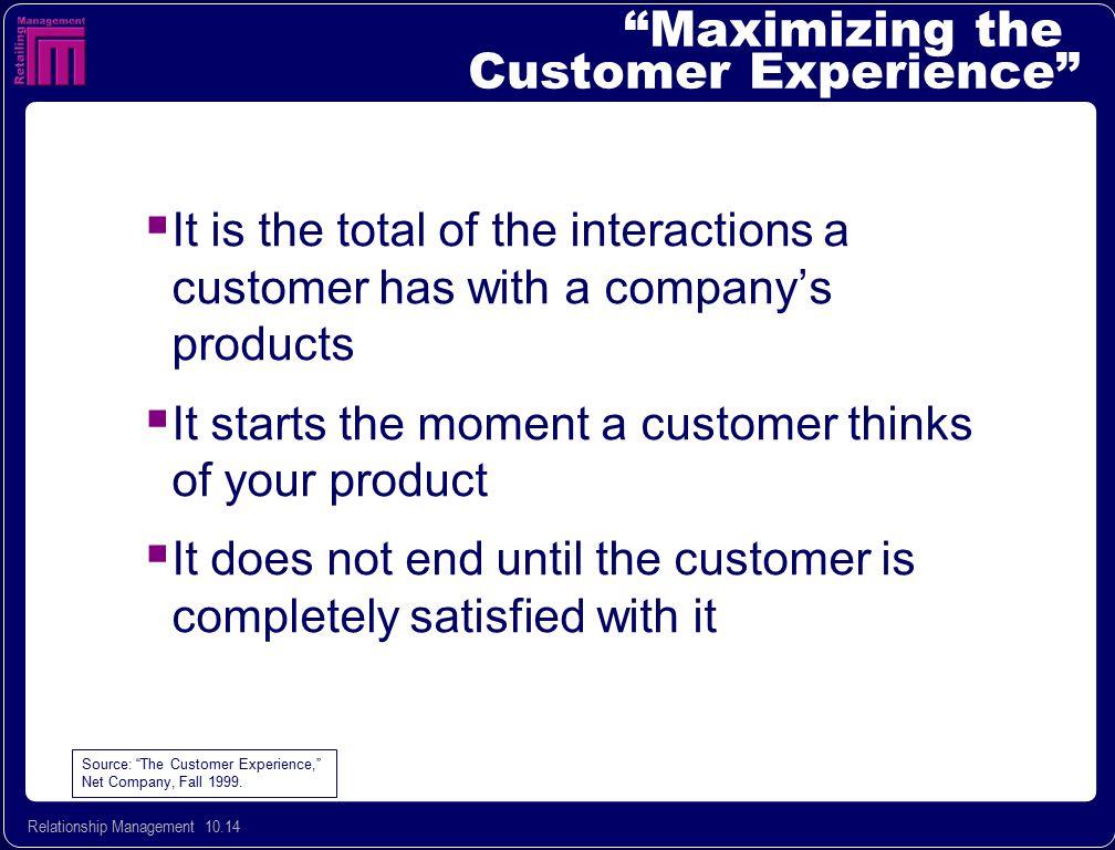 Maximizing the Customer Experience