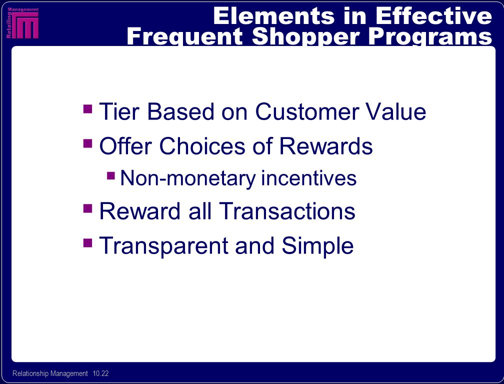 Elements in Effective Frequent Shopper Programs