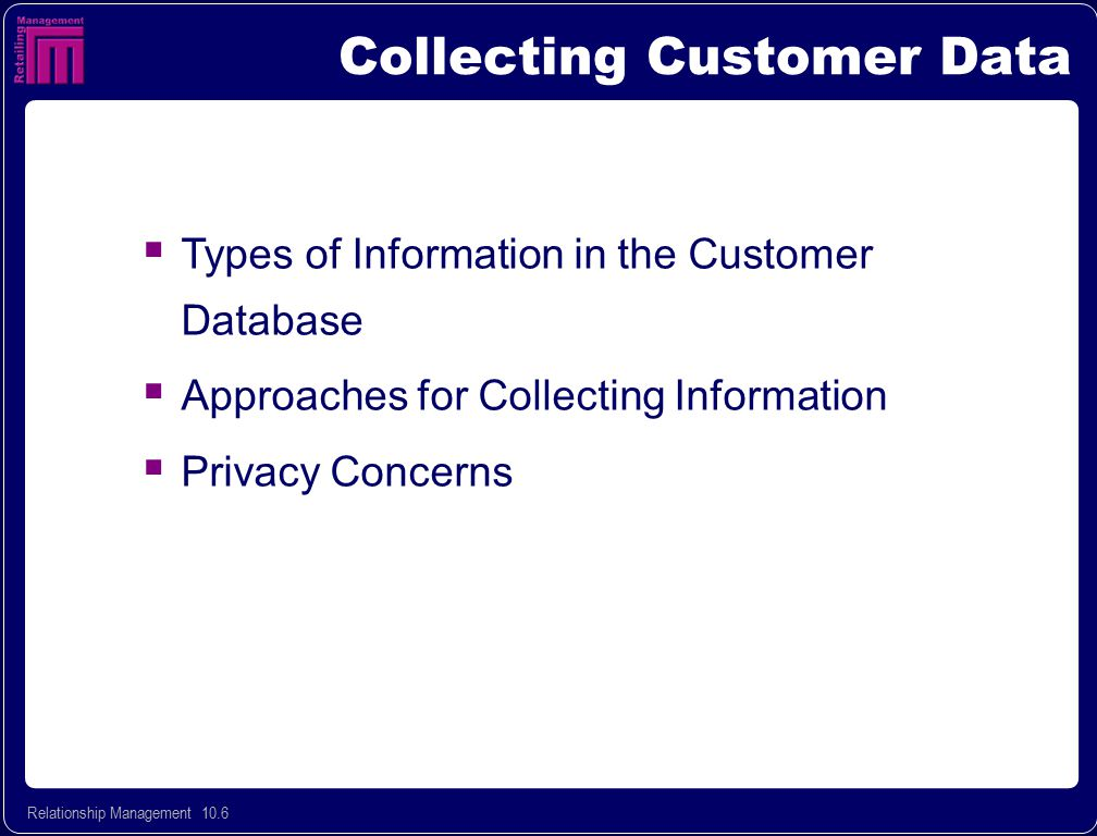 Collecting Customer Data