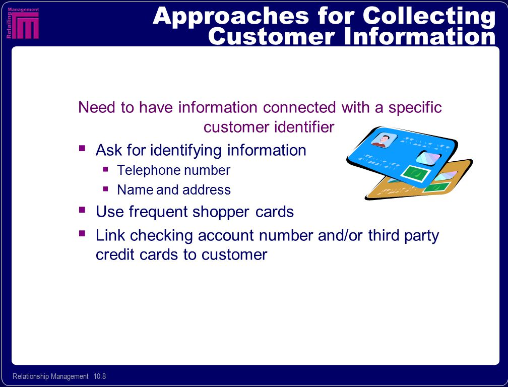 Approaches for Collecting Customer Information
