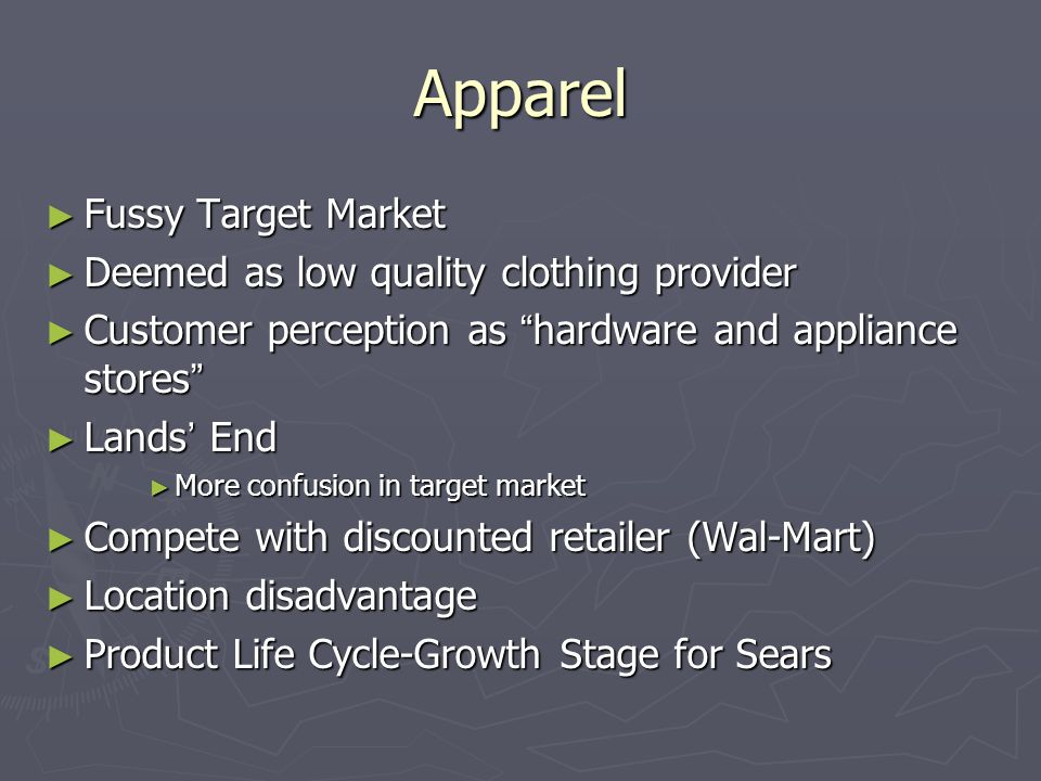 Apparel Fussy Target Market Deemed as low quality clothing provider