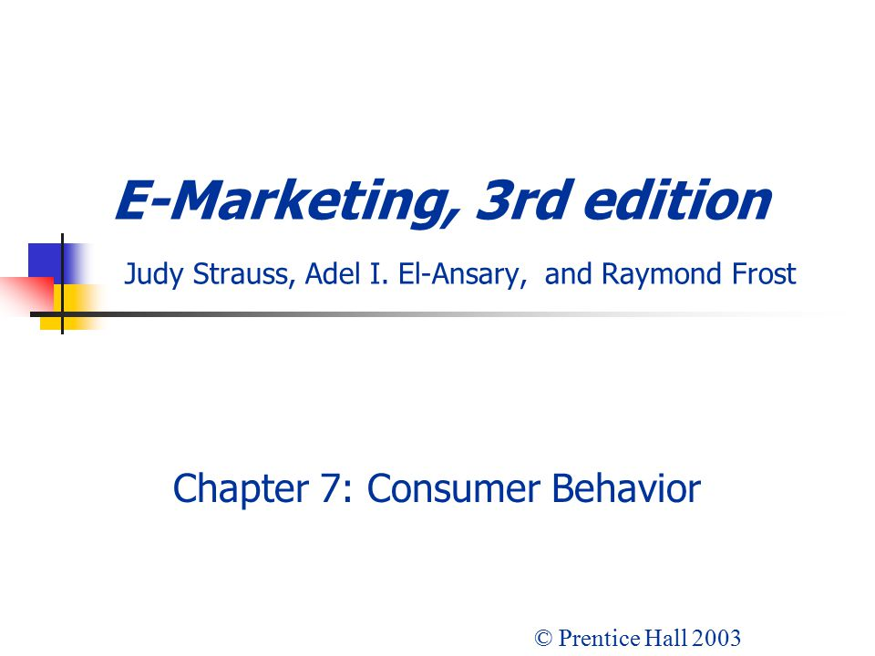 Chapter 7: Consumer Behavior