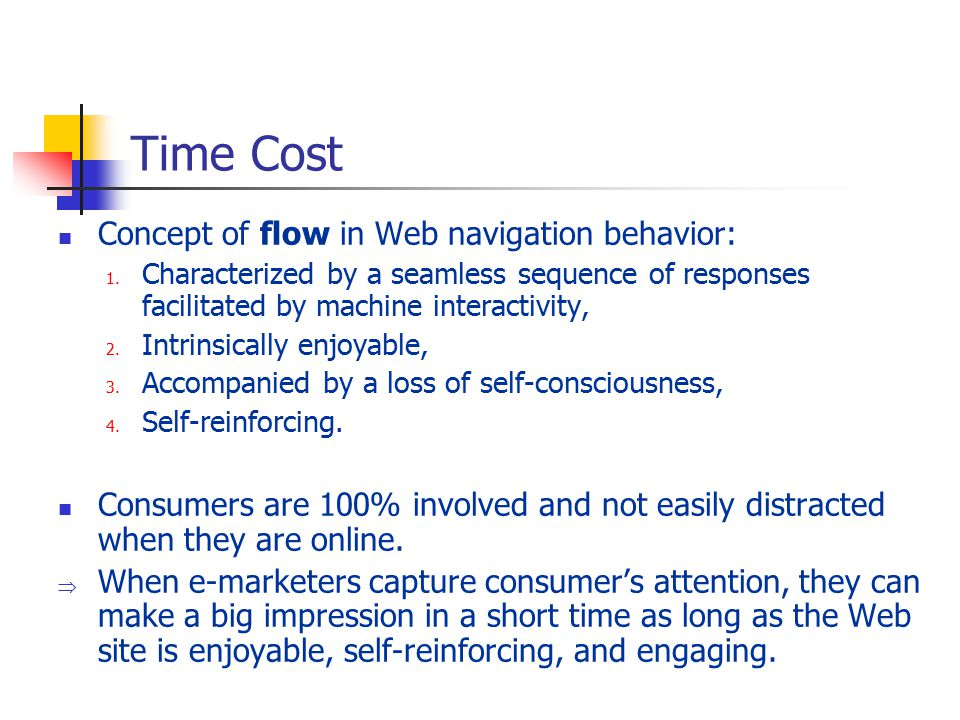 Time Cost Concept of flow in Web navigation behavior: