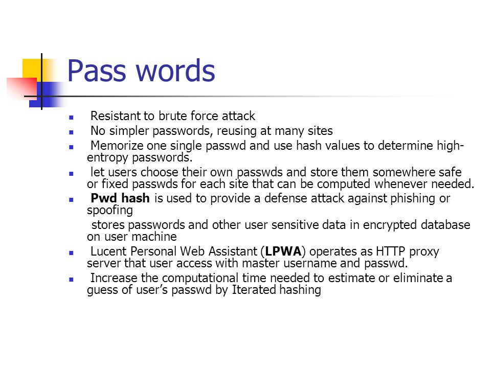 Pass words Resistant to brute force attack