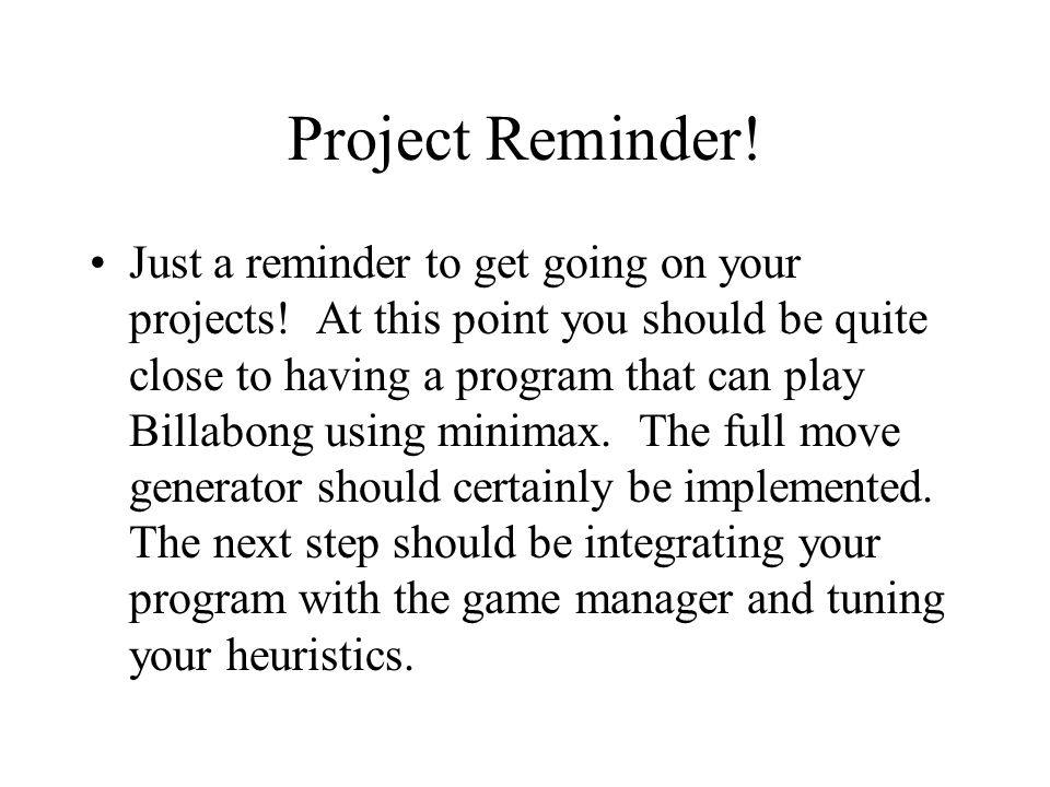 Project Reminder!