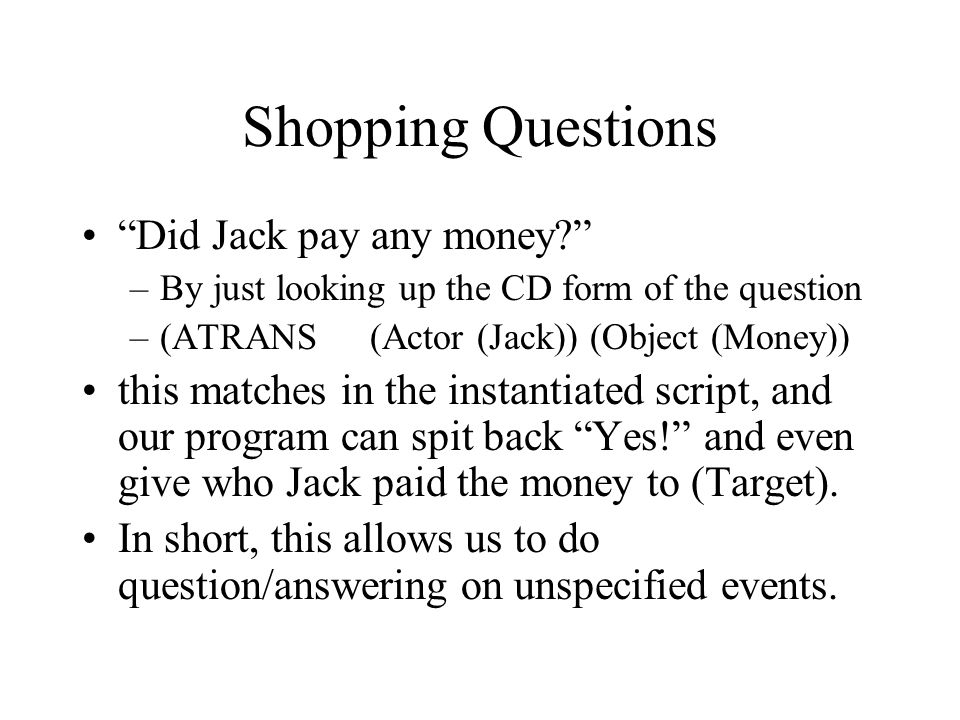 Shopping Questions Did Jack pay any money