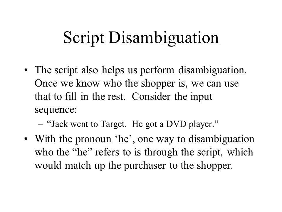 Script Disambiguation