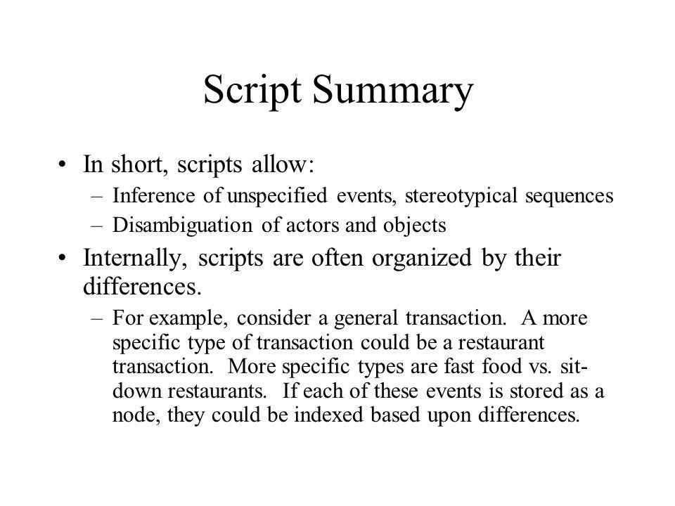 Script Summary In short, scripts allow: