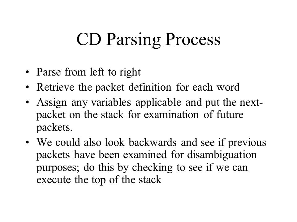 CD Parsing Process Parse from left to right