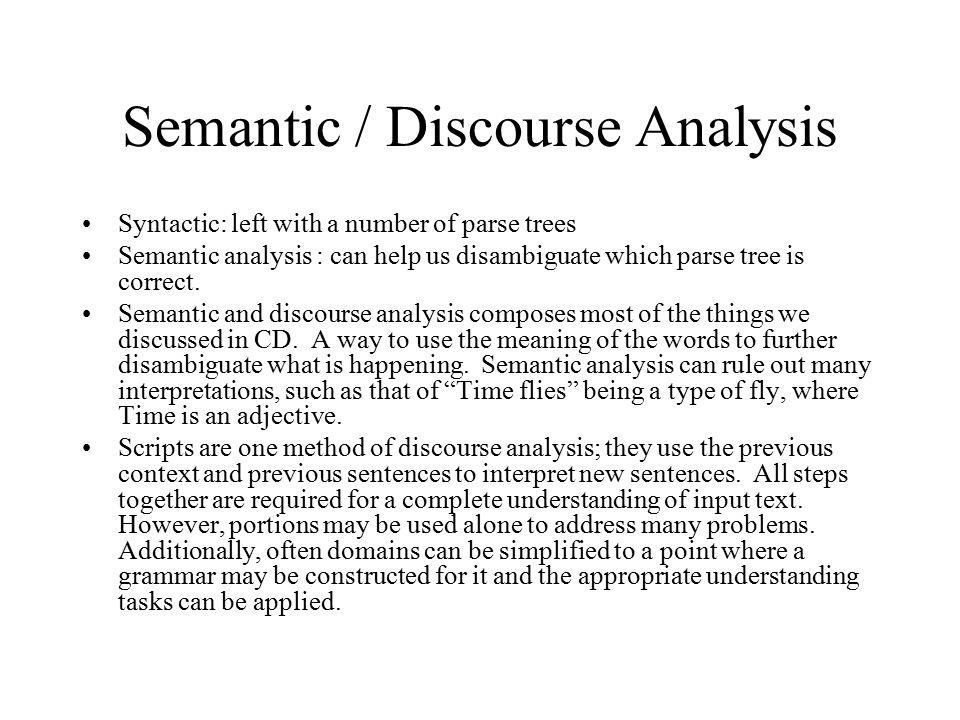 Semantic / Discourse Analysis