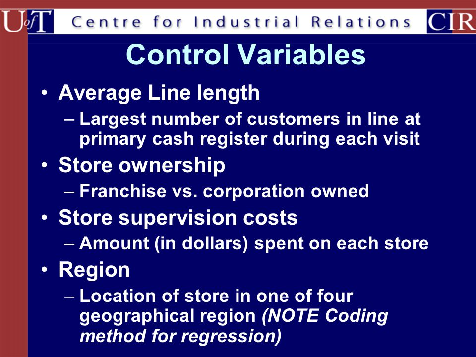 Control Variables Average Line length Store ownership