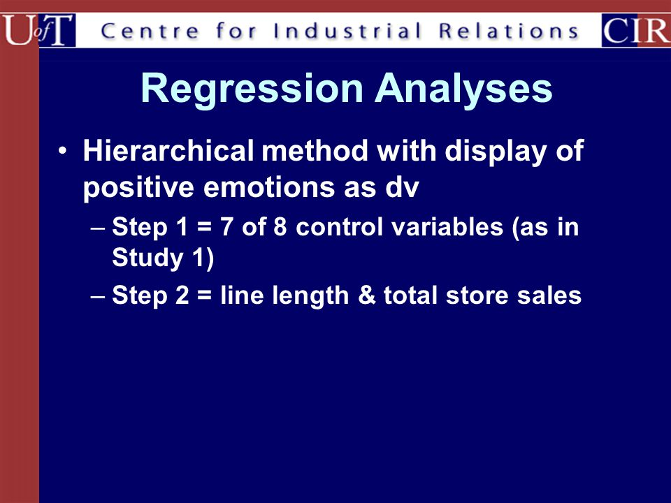 Regression Analyses Hierarchical method with display of positive emotions as dv. Step 1 = 7 of 8 control variables (as in Study 1)