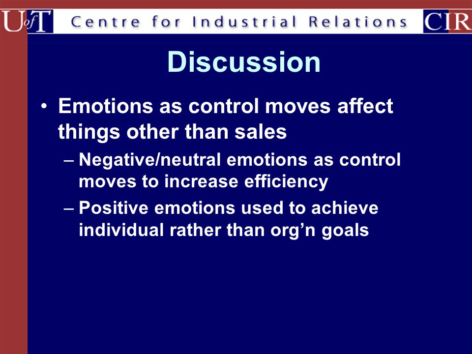 Discussion Emotions as control moves affect things other than sales
