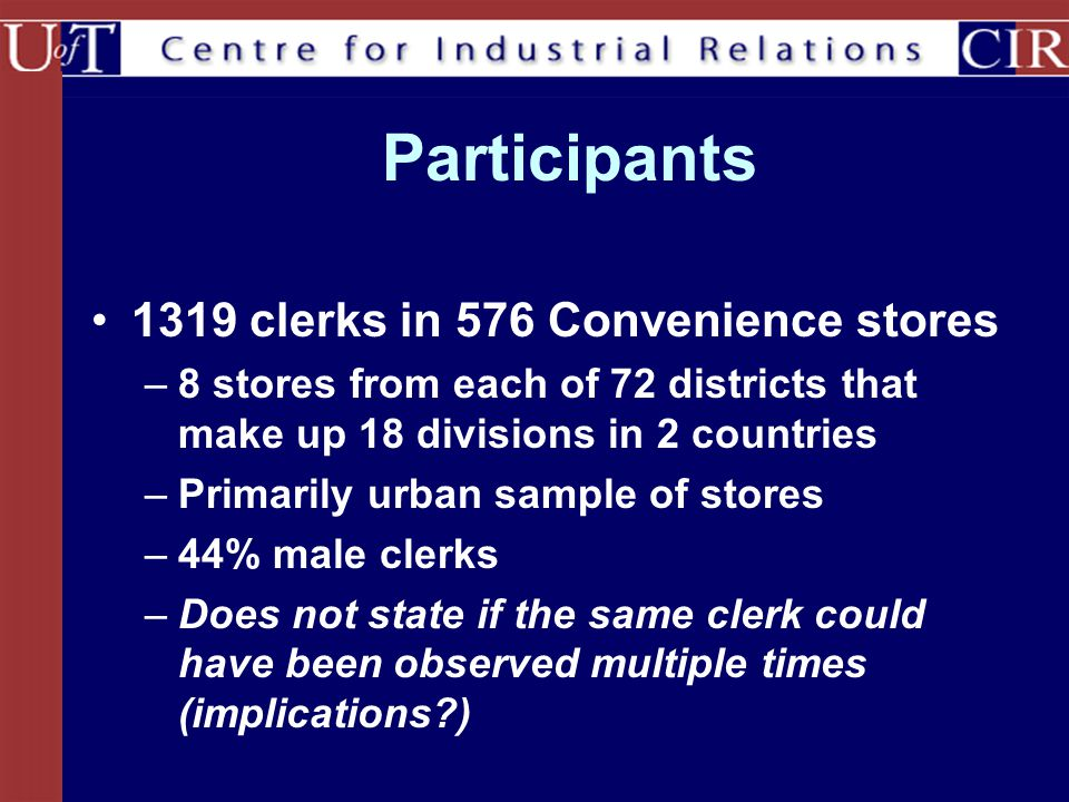 Participants 1319 clerks in 576 Convenience stores