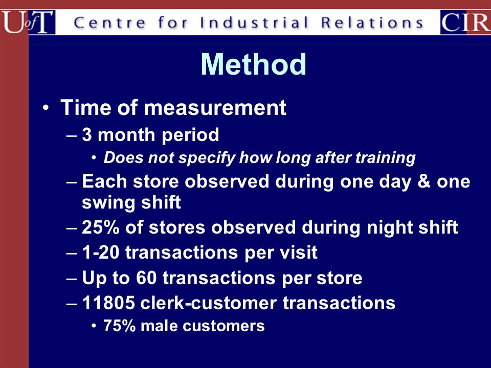 Method Time of measurement 3 month period