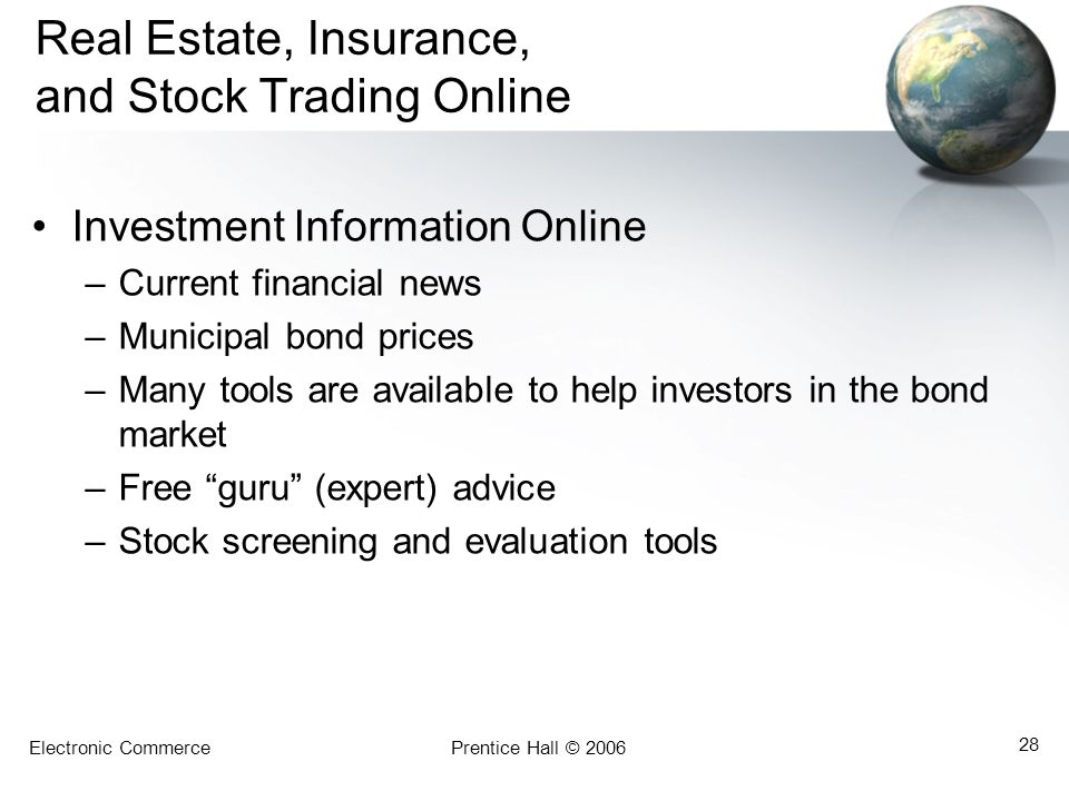 Real Estate, Insurance, and Stock Trading Online