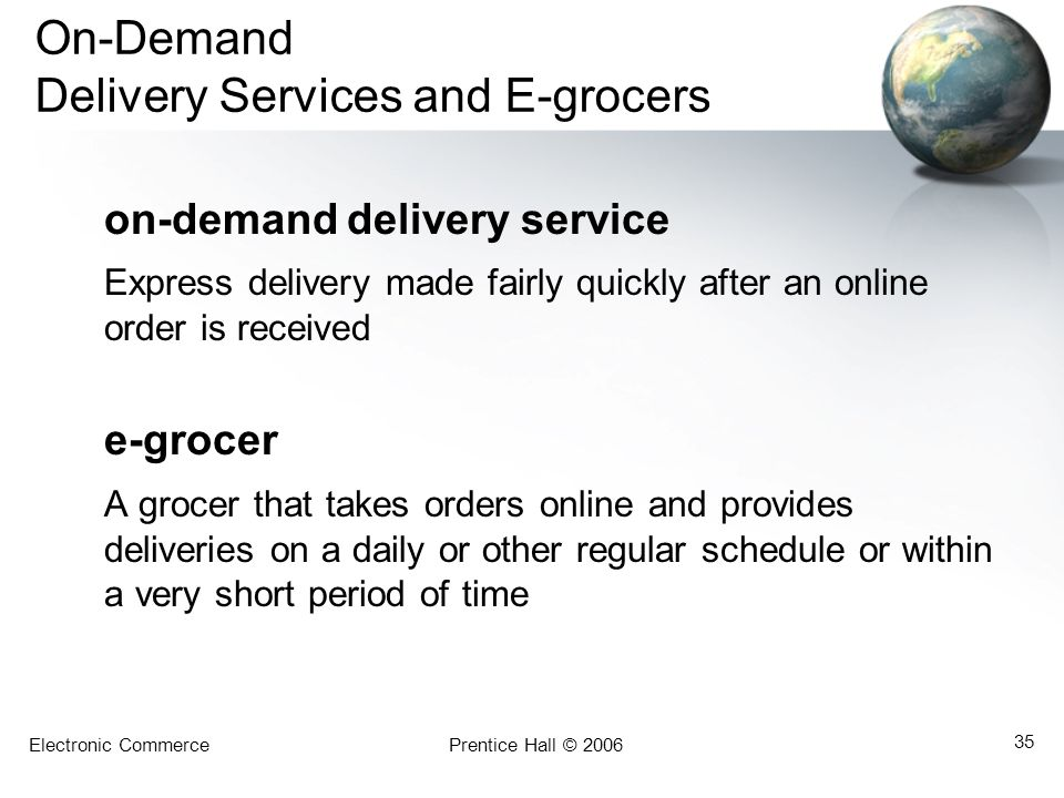 On-Demand Delivery Services and E-grocers