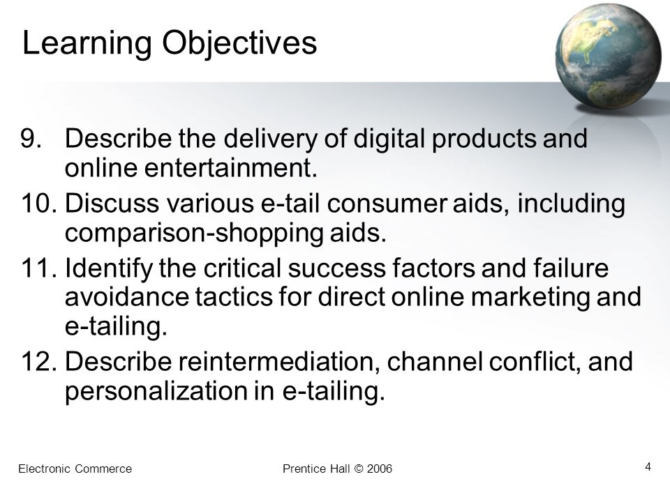 Learning Objectives Describe the delivery of digital products and online entertainment.