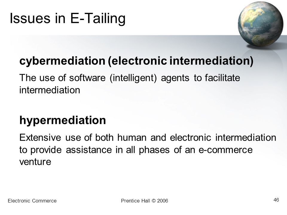 Issues in E-Tailing cybermediation (electronic intermediation)