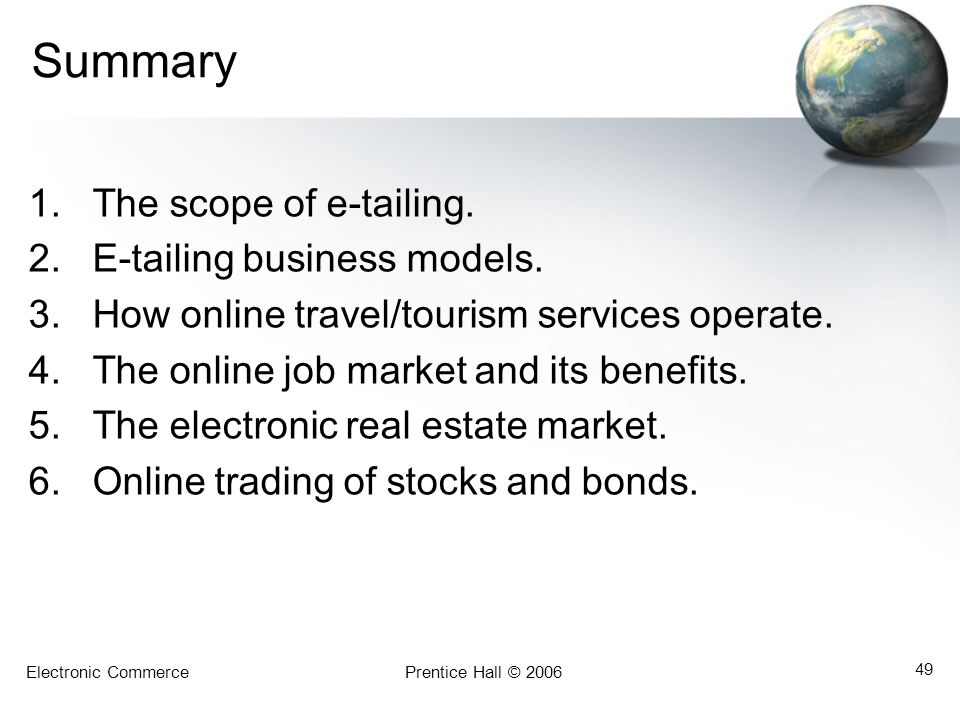 Summary The scope of e-tailing. E-tailing business models.