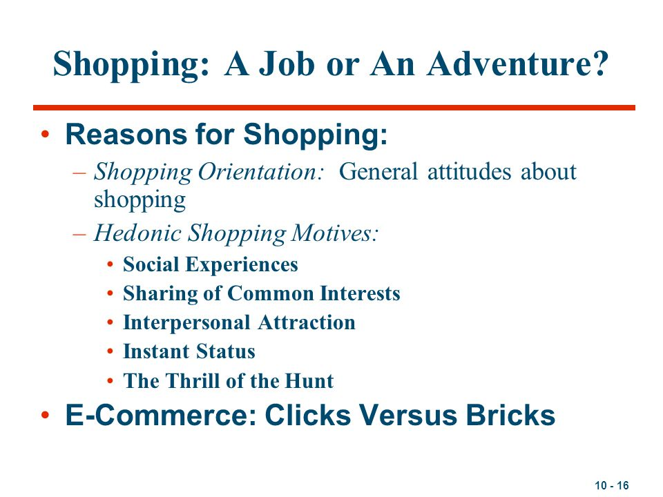 Shopping: A Job or An Adventure