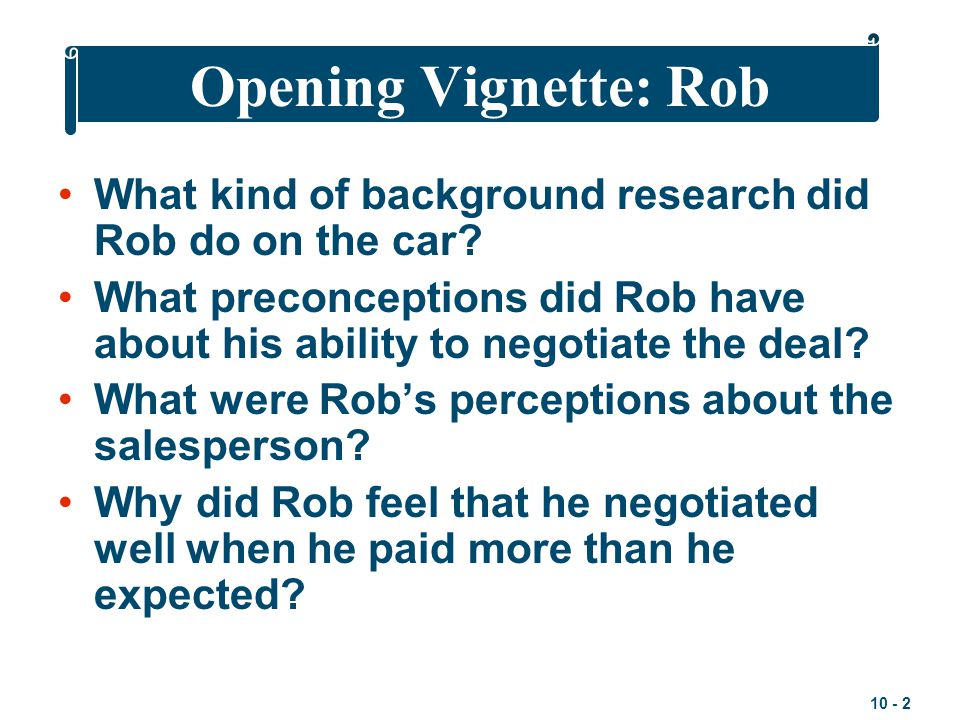 Opening Vignette: Rob What kind of background research did Rob do on the car