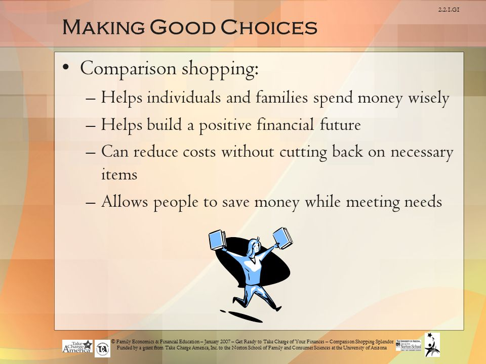 Making Good Choices Comparison shopping:
