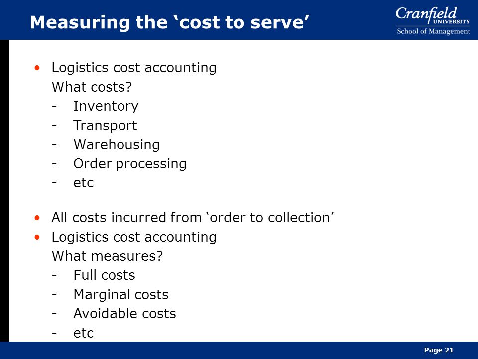 Measuring the 'cost to serve'