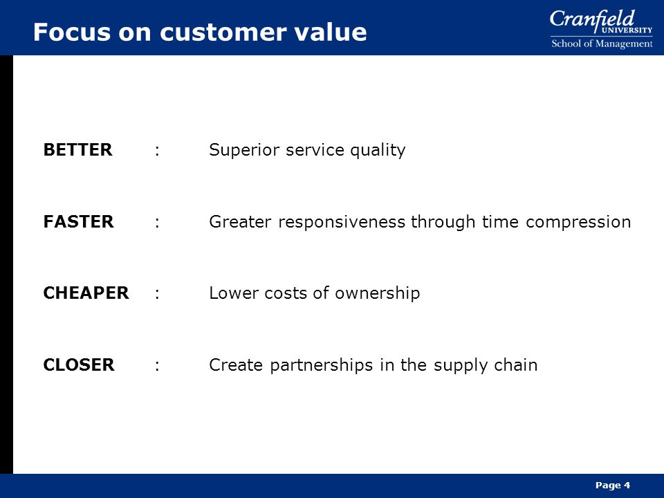Focus on customer value