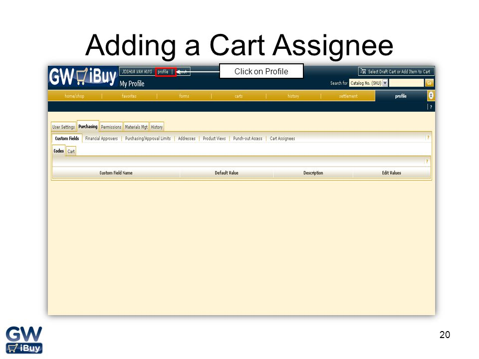 Adding a Cart Assignee Click on Profile