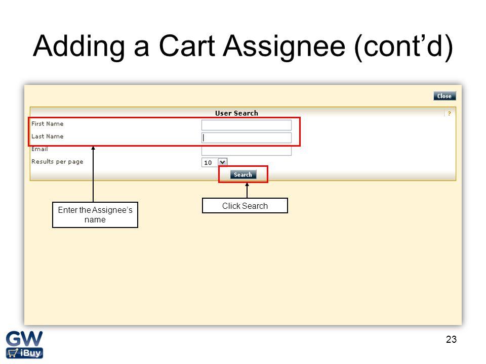 Adding a Cart Assignee (cont'd)