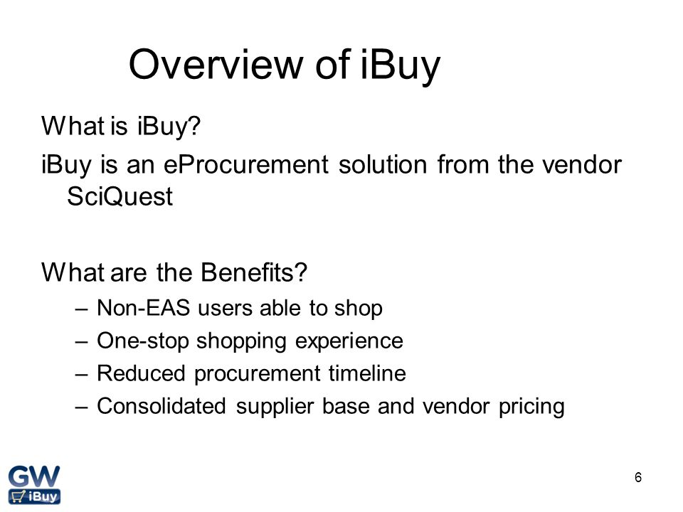 Overview of iBuy What is iBuy