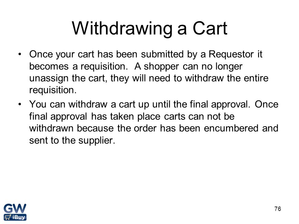 Withdrawing a Cart