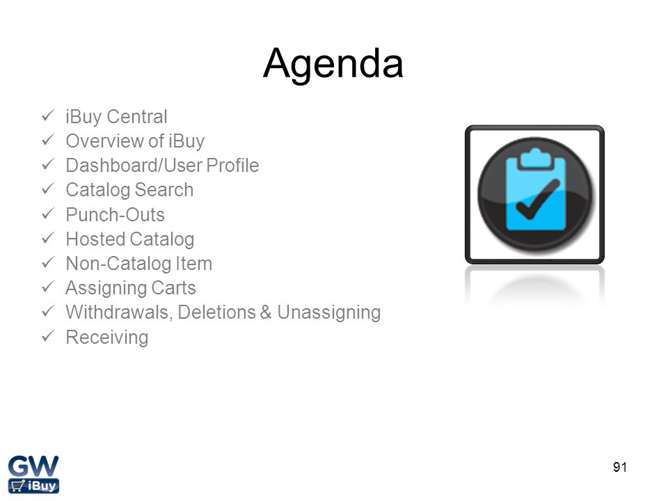 Agenda iBuy Central Overview of iBuy Dashboard/User Profile